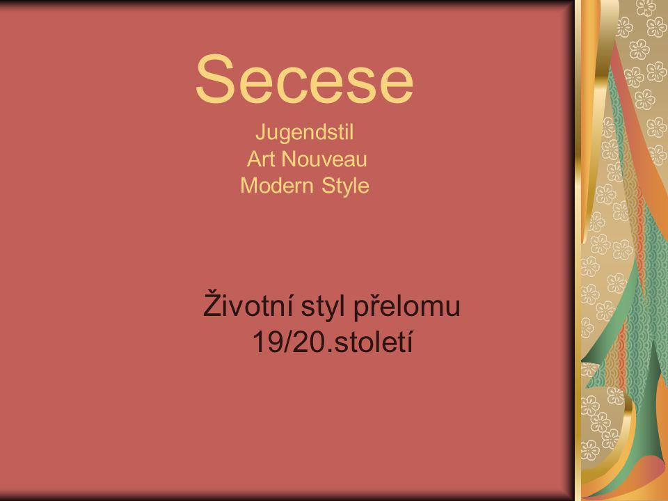 Secese Jugendstil Art Nouveau Modern Style
