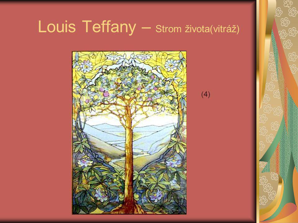 Louis Teffany – Strom života(vitráž)