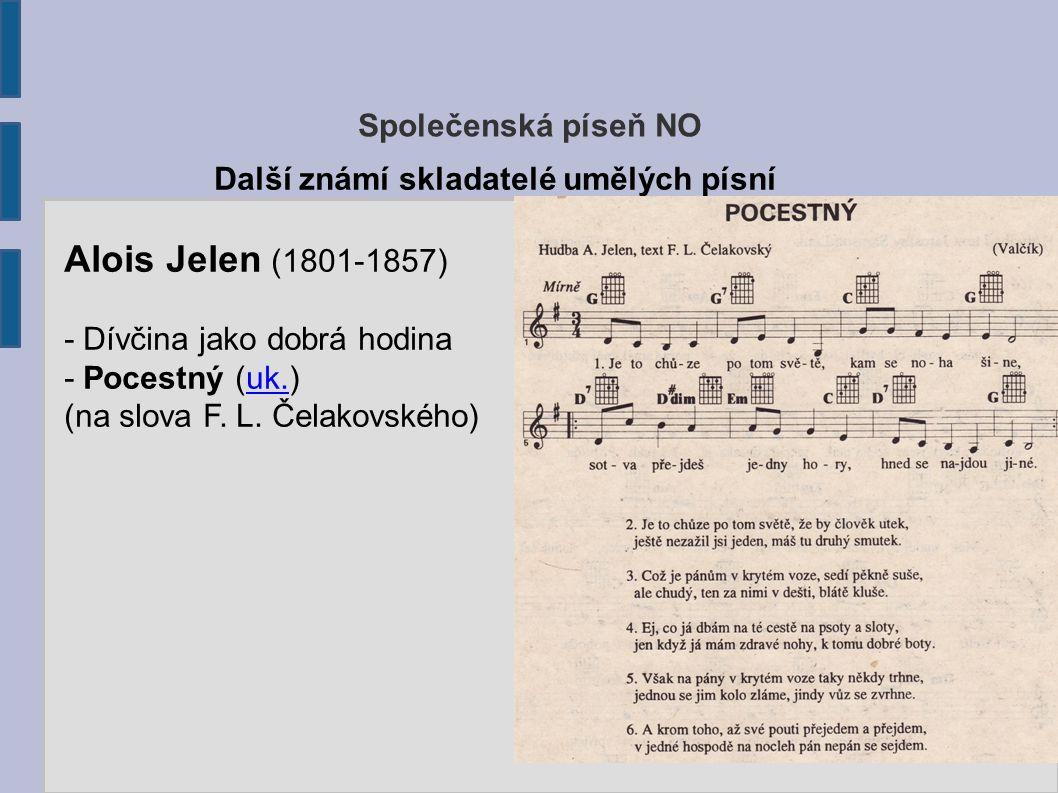 Alois Jelen (1801-1857) Společenská píseň NO