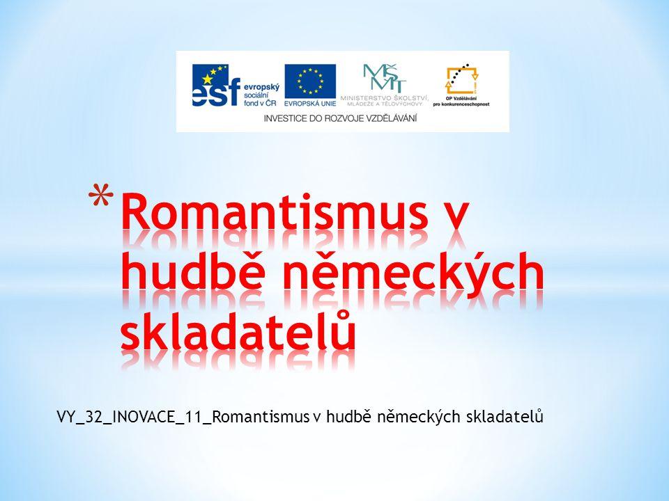 Romantismus v hudbě německých skladatelů