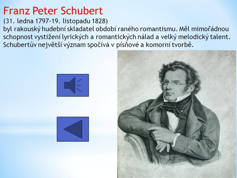 Franz Peter Schubert (31. ledna 1797–19