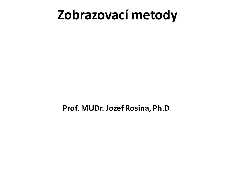 Prof. MUDr. Jozef Rosina, Ph.D.