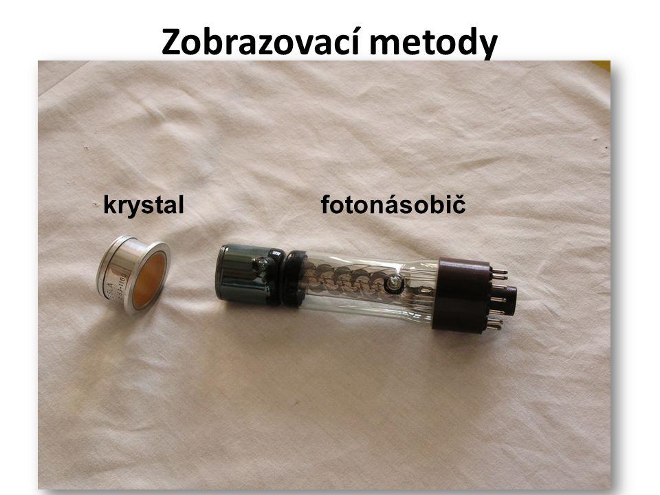 Zobrazovací metody krystal fotonásobič