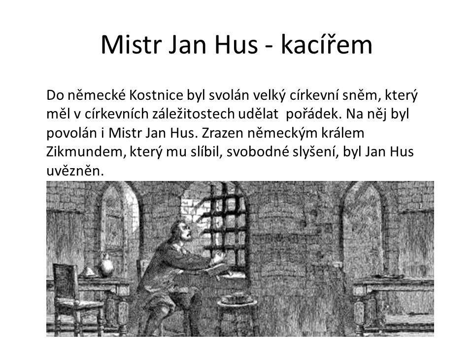 Mistr Jan Hus - kacířem