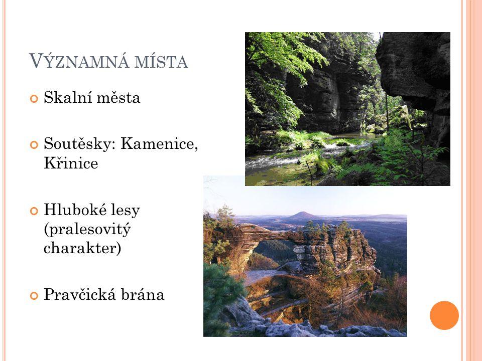 Významná místa Skalní města Soutěsky: Kamenice, Křinice