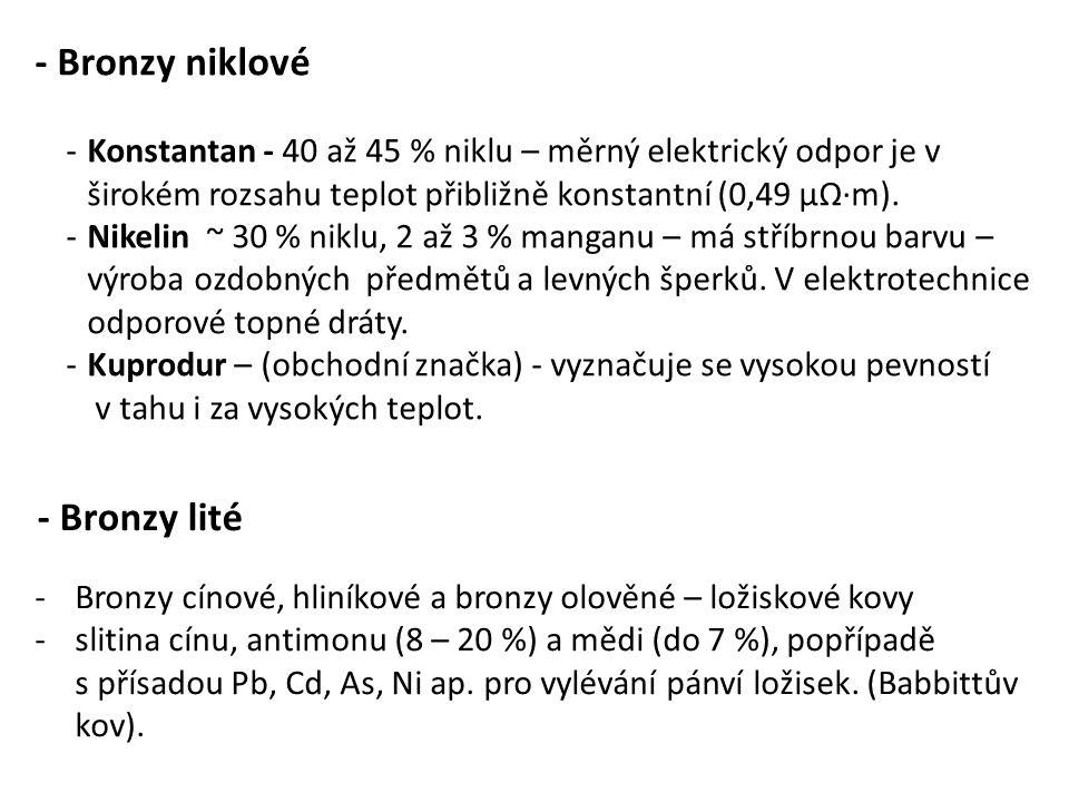 - Bronzy niklové - Bronzy lité