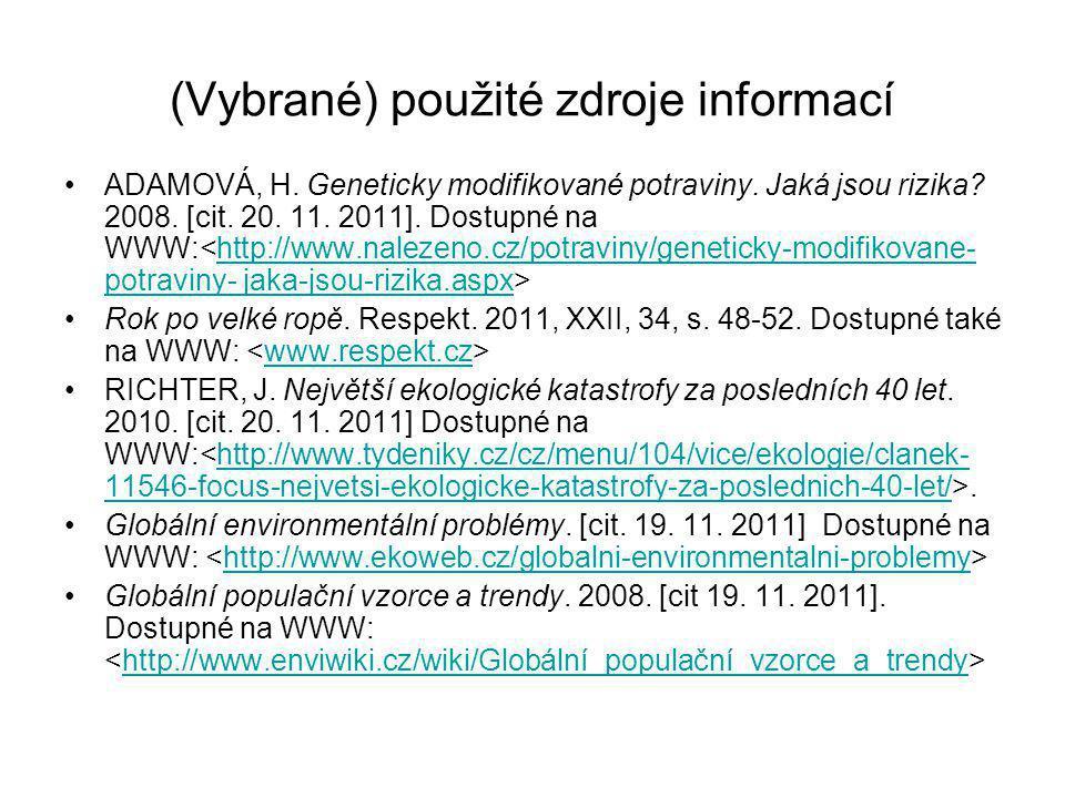 (Vybrané) použité zdroje informací