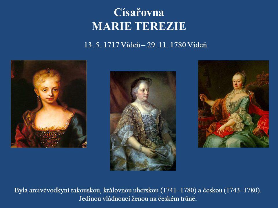 Jedinou vládnoucí ženou na českém trůně.