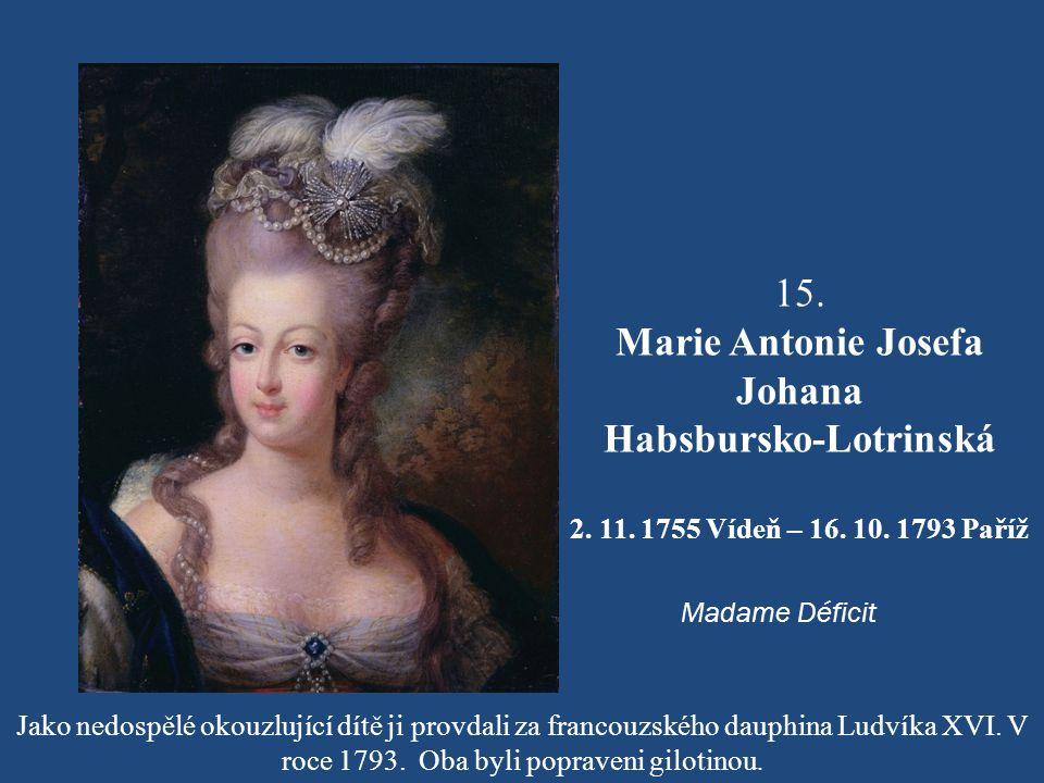 Marie Antonie Josefa Johana Habsbursko-Lotrinská