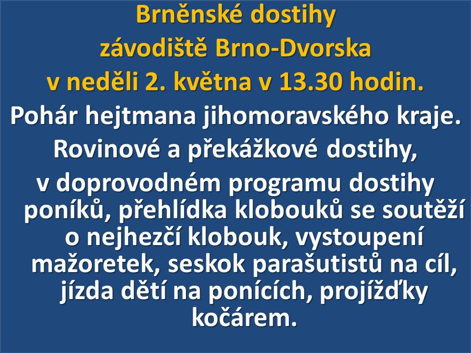 Brněnské dostihy závodiště Brno-Dvorska v neděli 2. května v 13