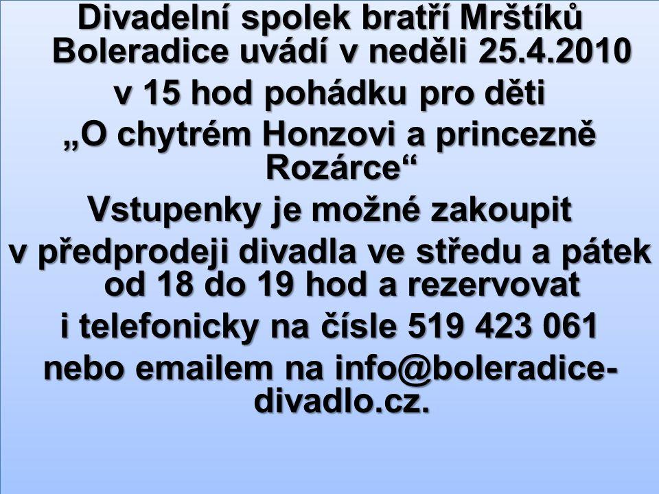 Divadelní spolek bratří Mrštíků Boleradice uvádí v neděli 25. 4