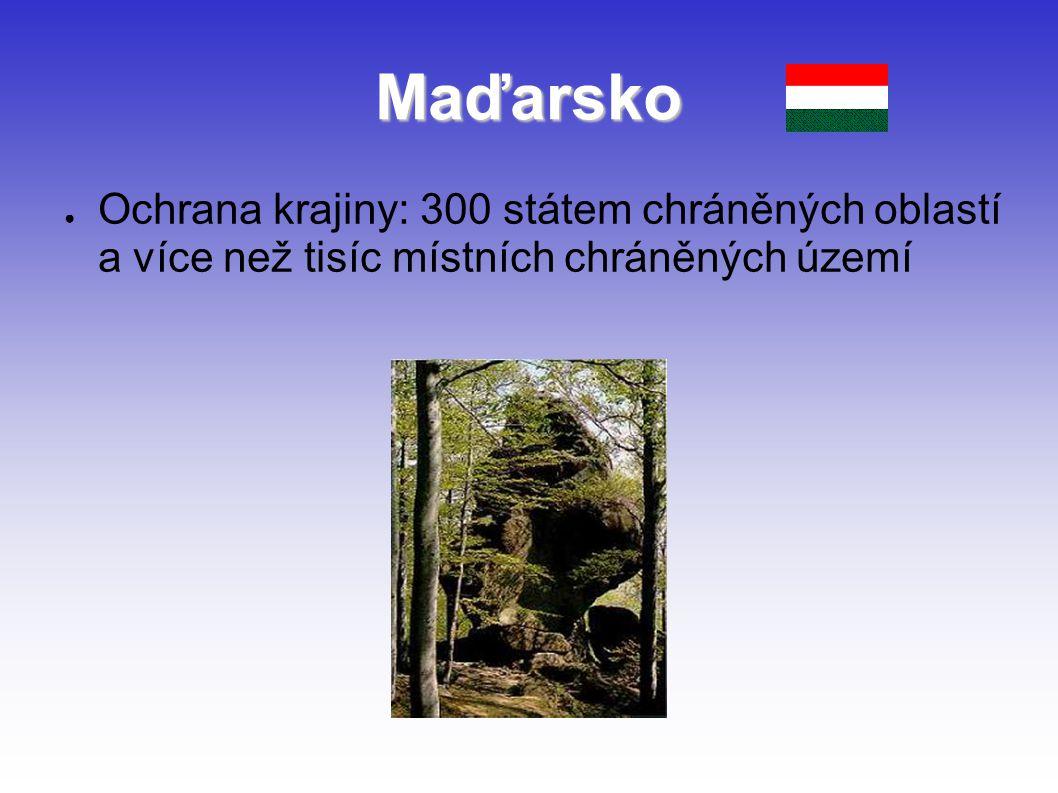 Maďarsko Ochrana krajiny: 300 státem chráněných oblastí a více než tisíc místních chráněných území