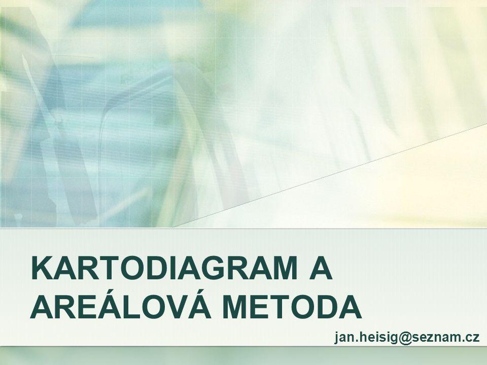 KARTODIAGRAM A AREÁLOVÁ METODA