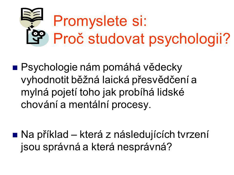 Promyslete si: Proč studovat psychologii