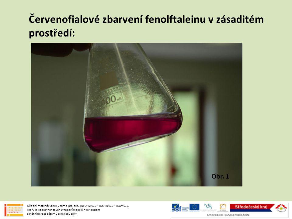 Červenofialové zbarvení fenolftaleinu v zásaditém prostředí: