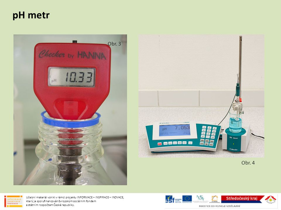 pH metr Obr. 3. Obr. 4.