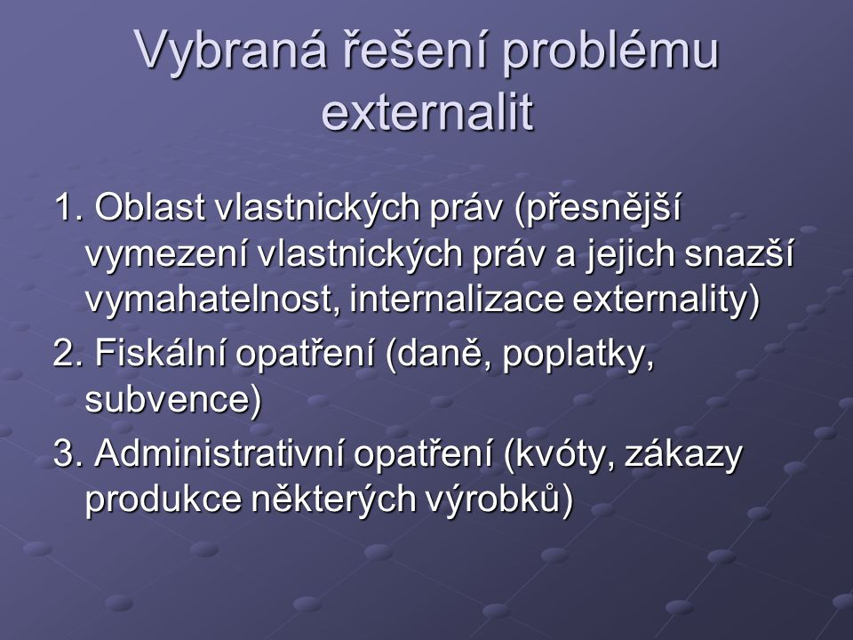 Vybraná řešení problému externalit