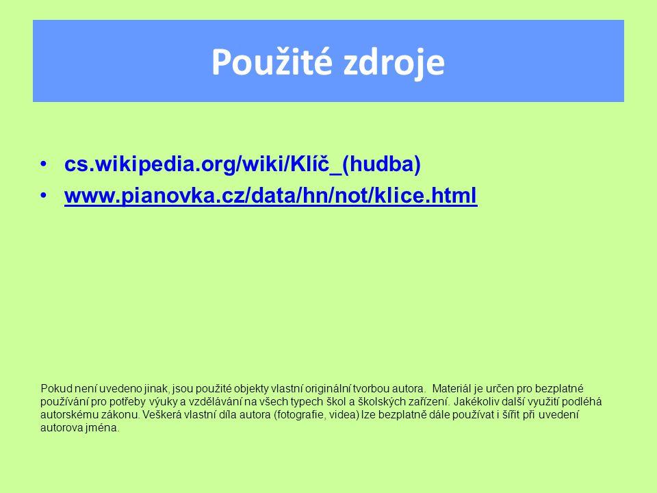 Použité zdroje cs.wikipedia.org/wiki/Klíč_(hudba)