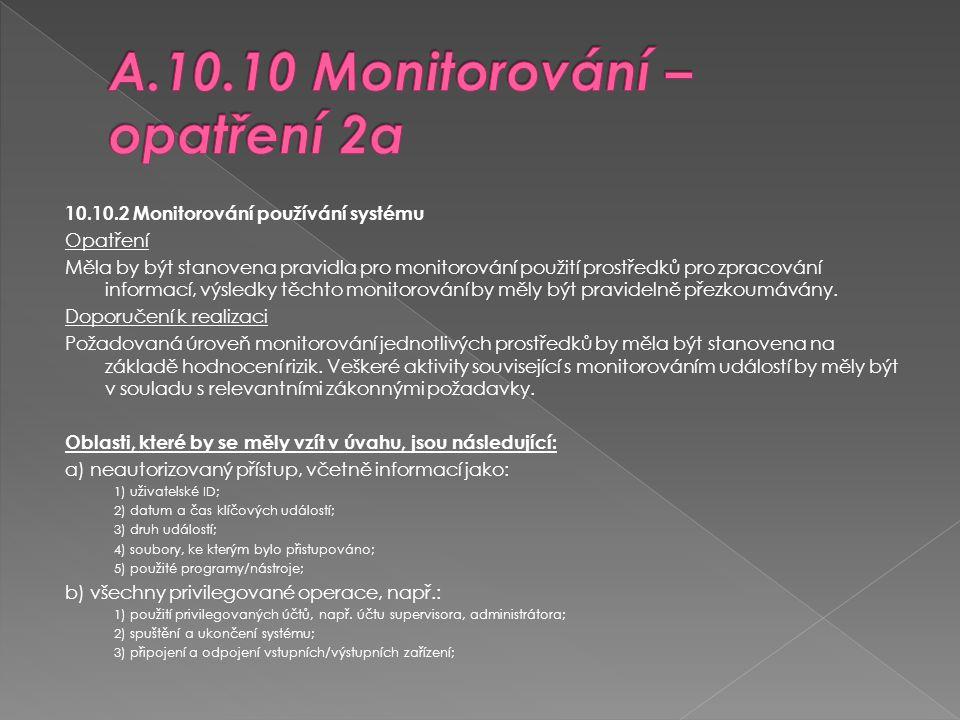 A.10.10 Monitorování – opatření 2a