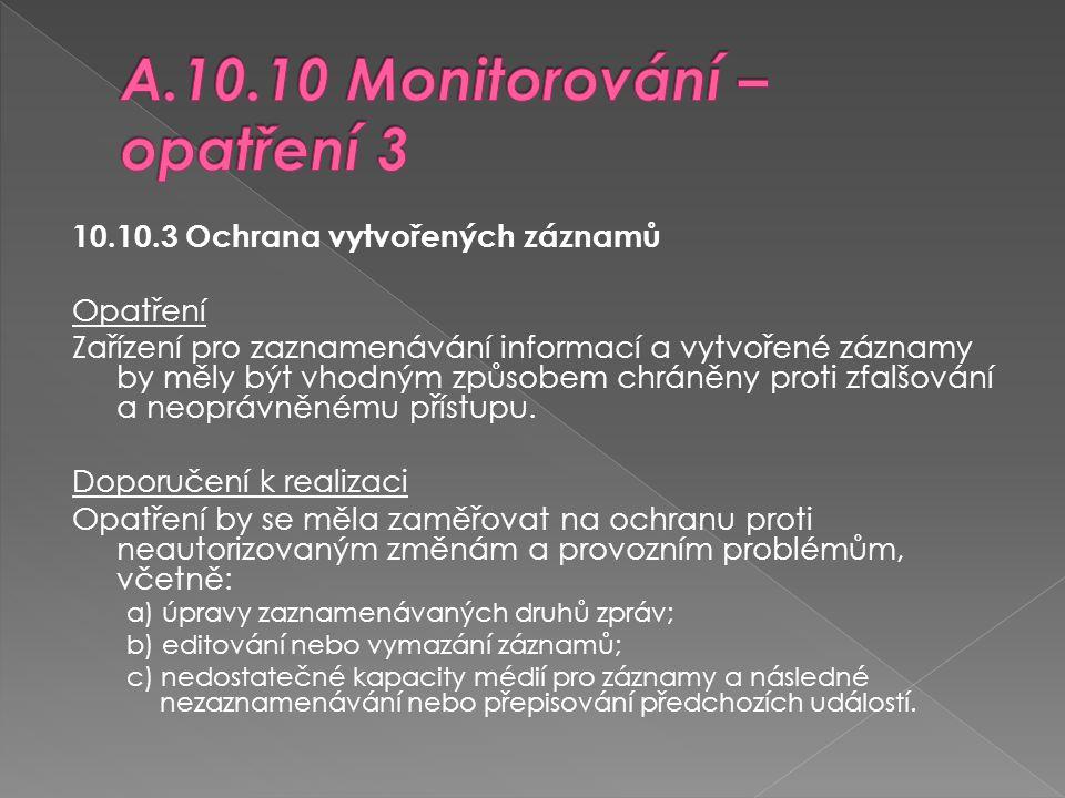 A.10.10 Monitorování – opatření 3