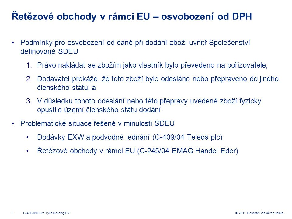 Řetězové obchody v rámci EU – osvobození od DPH