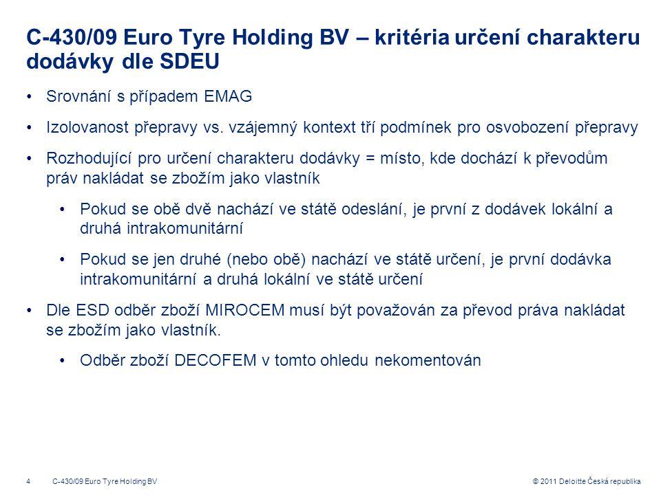 C-430/09 Euro Tyre Holding BV – kritéria určení charakteru dodávky dle SDEU