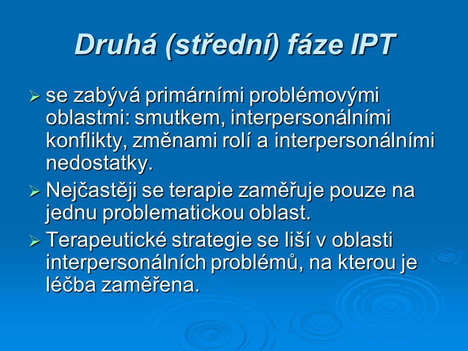 Druhá (střední) fáze IPT