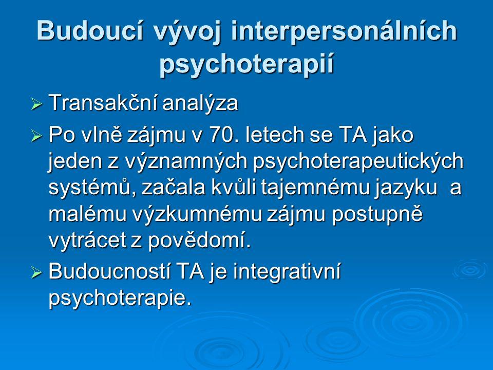 Budoucí vývoj interpersonálních psychoterapií