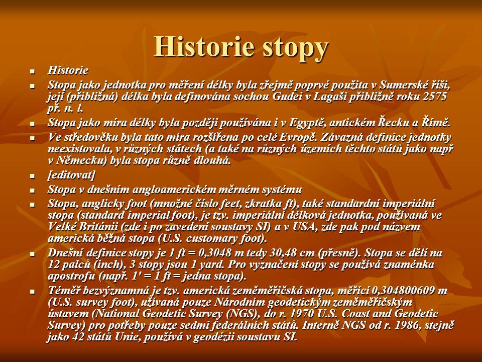 Historie stopy Historie