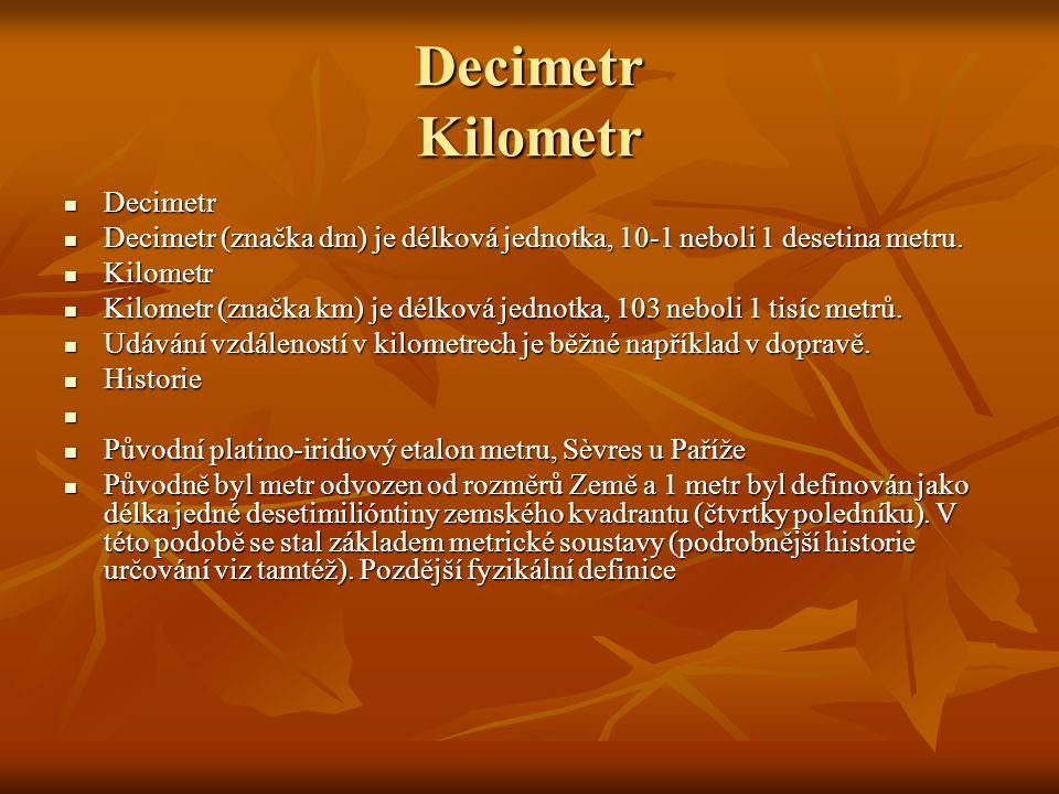 Decimetr Kilometr Decimetr