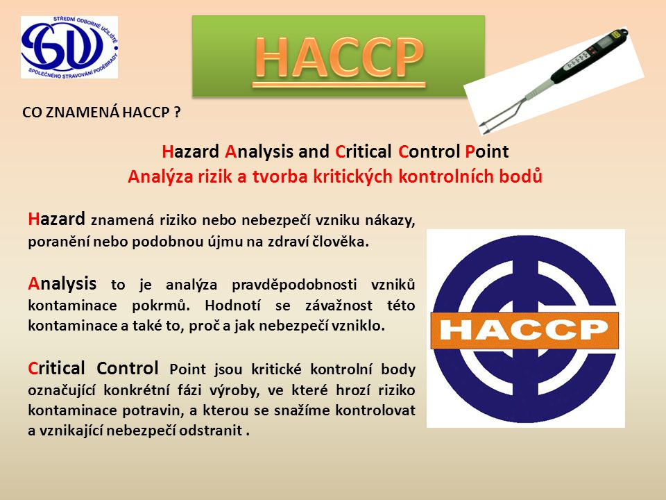 HACCP Hazard Analysis and Critical Control Point