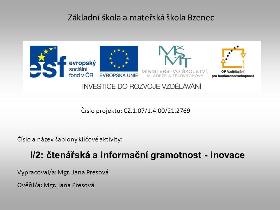 I/2: čtenářská a informační gramotnost - inovace