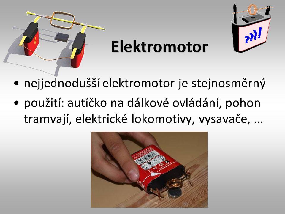 Elektromotor nejjednodušší elektromotor je stejnosměrný