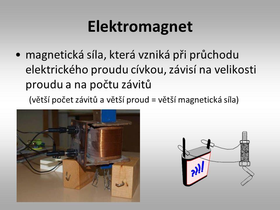 Elektromagnet magnetická síla, která vzniká při průchodu elektrického proudu cívkou, závisí na velikosti proudu a na počtu závitů.