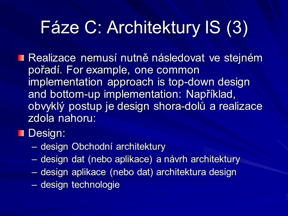 Fáze C: Architektury IS (3)