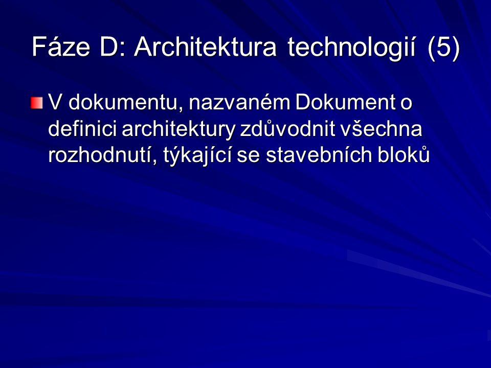 Fáze D: Architektura technologií (5)