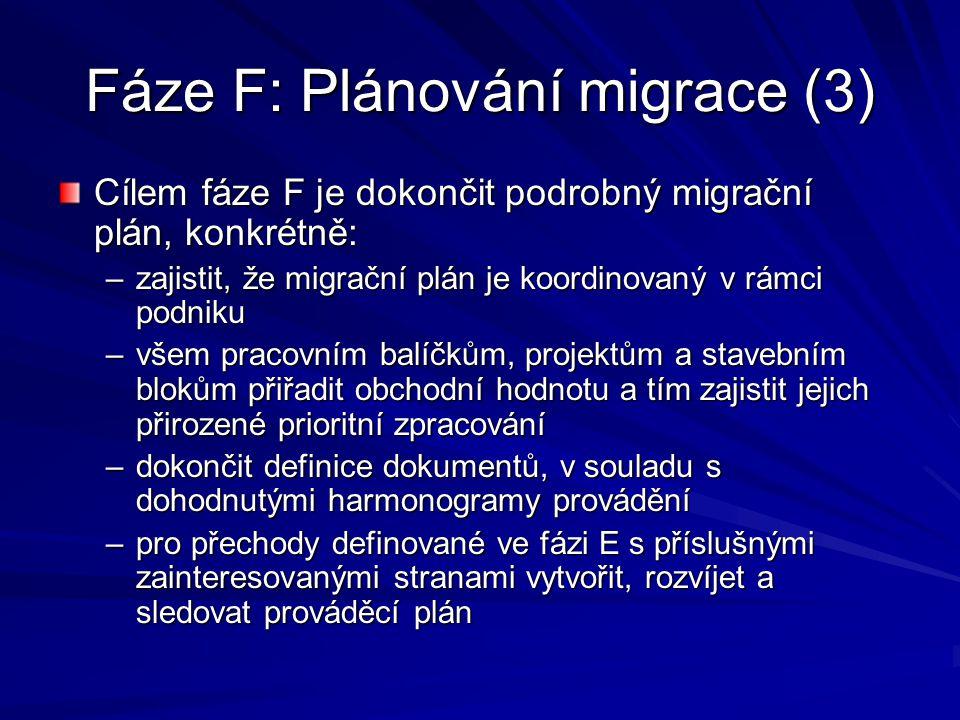 Fáze F: Plánování migrace (3)
