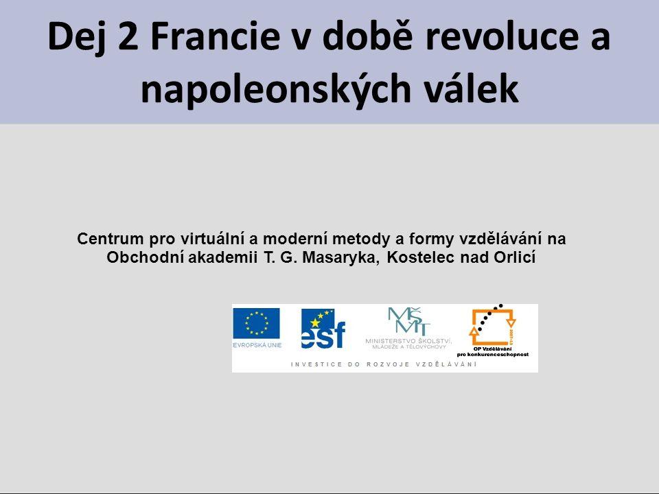 Dej 2 Francie v době revoluce a napoleonských válek