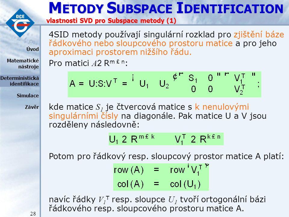 vlastnosti SVD pro Subspace metody (1)