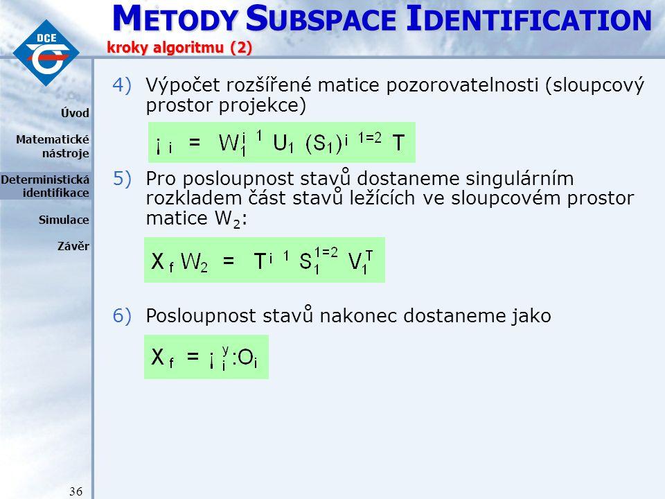 Výpočet rozšířené matice pozorovatelnosti (sloupcový prostor projekce)