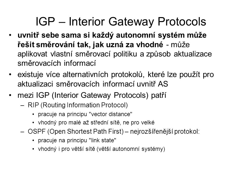 IGP – Interior Gateway Protocols