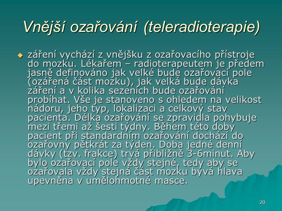 Vnější ozařování (teleradioterapie)