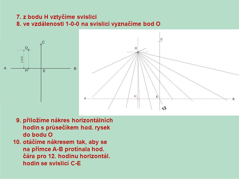 7. z bodu H vztyčíme svislici