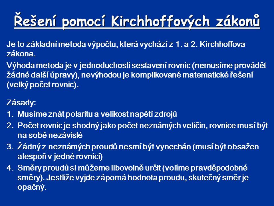 Řešení pomocí Kirchhoffových zákonů