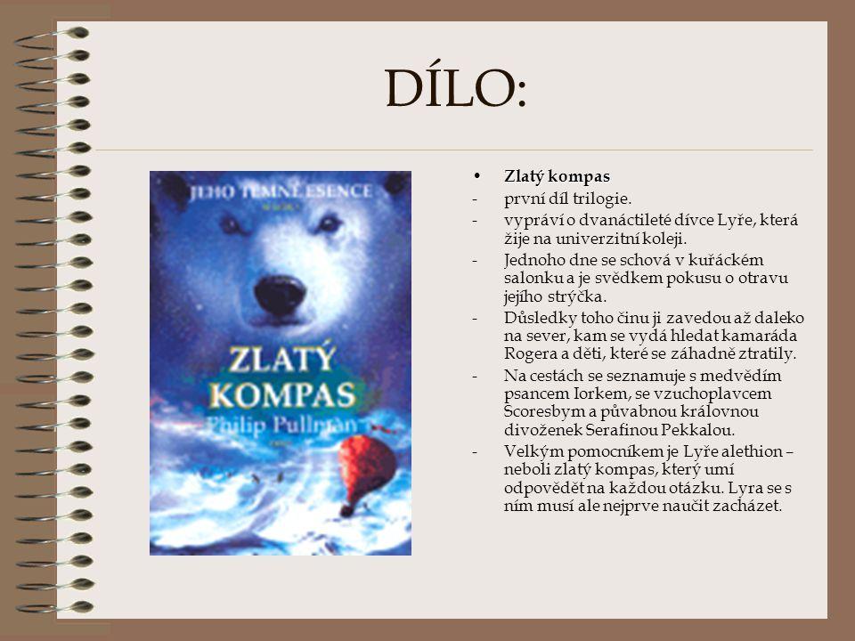 DÍLO: Zlatý kompas první díl trilogie.