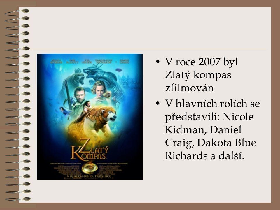 V roce 2007 byl Zlatý kompas zfilmován