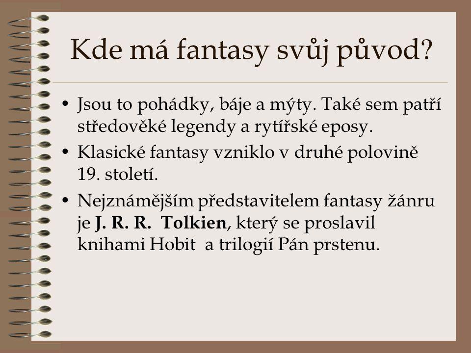 Kde má fantasy svůj původ