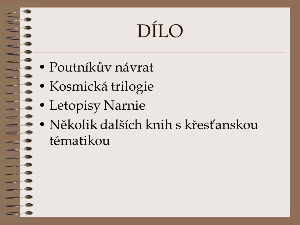 DÍLO Poutníkův návrat Kosmická trilogie Letopisy Narnie