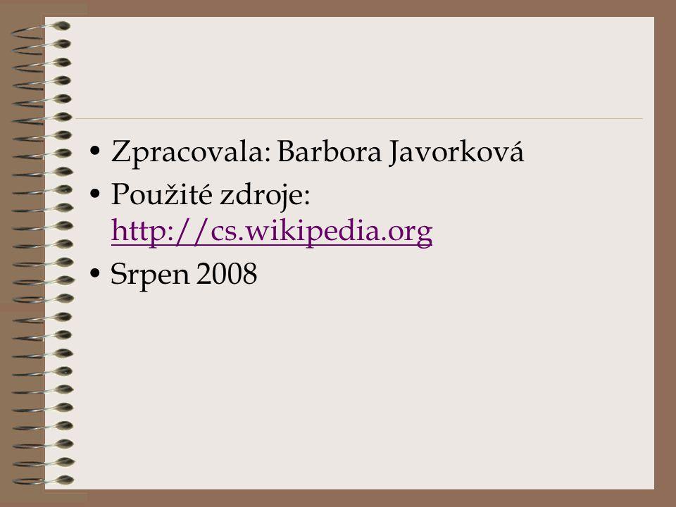 Zpracovala: Barbora Javorková