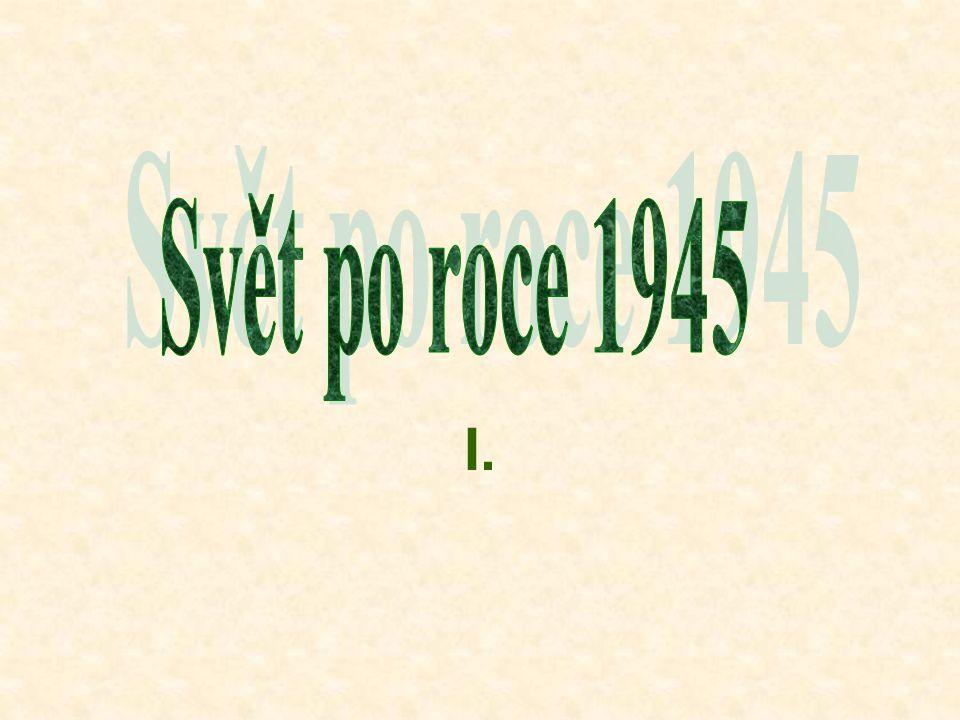 Svět po roce 1945 I.